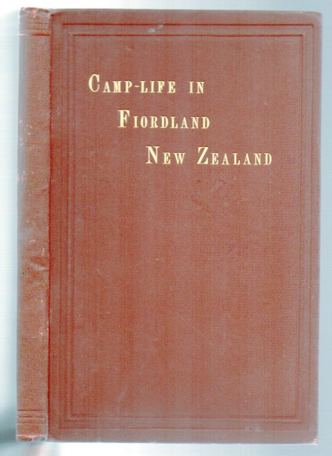 Image for Camp-Life in Fiordland, New Zealand: a Tale of the Sutherland Falls