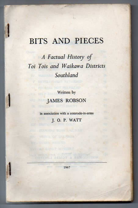 Image for Bits and Pieces: A Factual History of Toi Tois and Waikawa Districts Southland