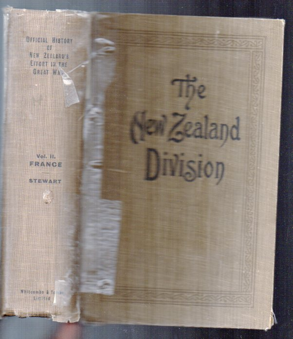 "Image for The New Zealand Division 1916-1919. A Popular History Based On Official Records. (Spine title: ""The Official History of New Zealand's Effort in the Great War. Volume II France"")"