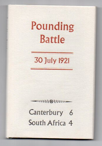 Image for Pounding Battle: Match Report Canterbury v. South Africa played at Lancaster Park, Christchurch Saturday, 30 July 1921