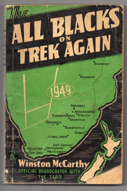 Image for The All Blacks on Trek Again: the Complete Story of the 1949 New Zealand Rugby Team in South Africa