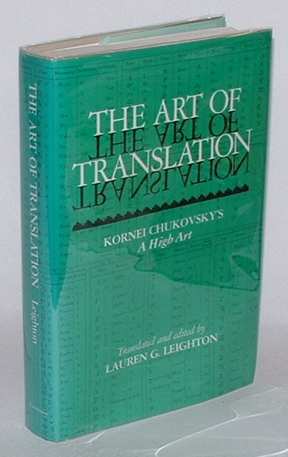 Image for The Art of Translation: Kornei Chukovsky's ' A High Art'