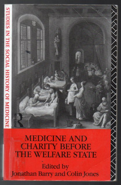 Image for Medicine and Charity before the Welfare State