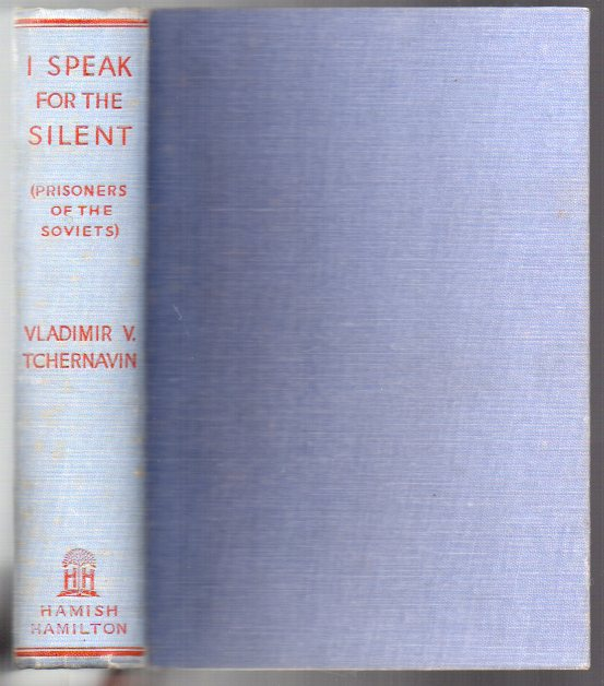 I Speak for the Silent: Prisoners of the Soviets