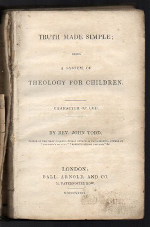 Image for Truth Made Simple; being a System of Theology for Children. Character of God.