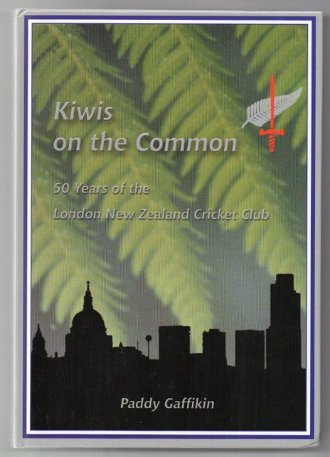 Image for Kiwis on the Common: 50 Years of the London New Zealand Cricket Club