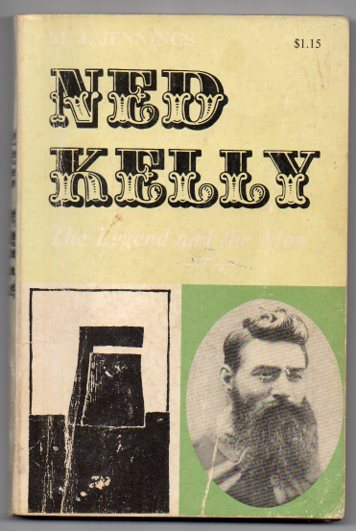 Image for Ned Kelly: The Legend and the Man