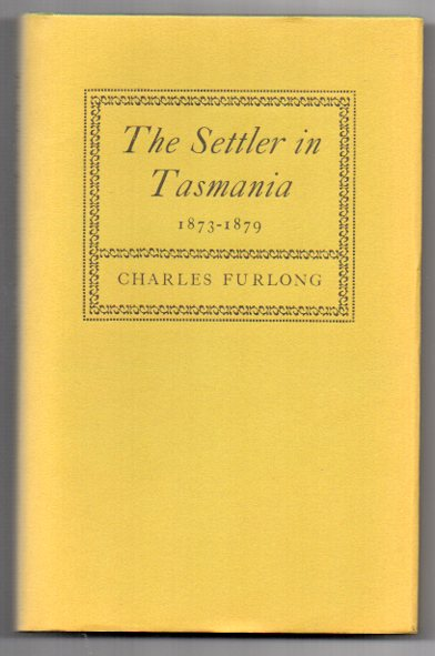 Image for The Settler in Tasmania 1873-1879