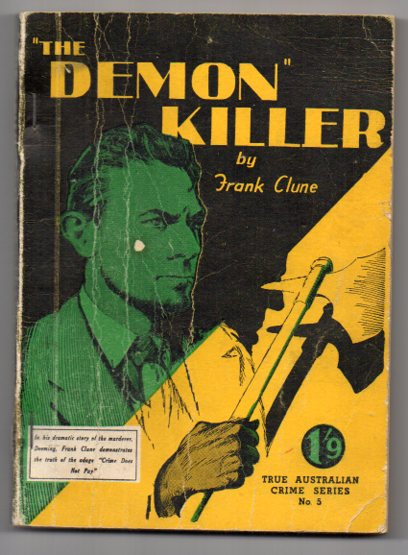 "Image for ""The Demon"" Killer: (The Career of Deeming, Satanic Murderer)"