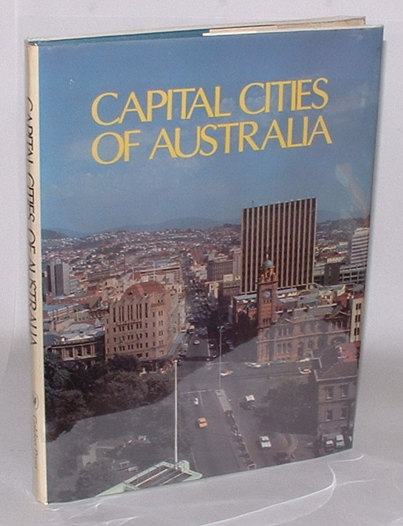 Image for Capital Cities of Australia: A photographic glimpse at the monuments and people of Australian Capital Cities.