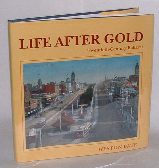 Image for Life After Gold: Twentieth-Century Ballarat