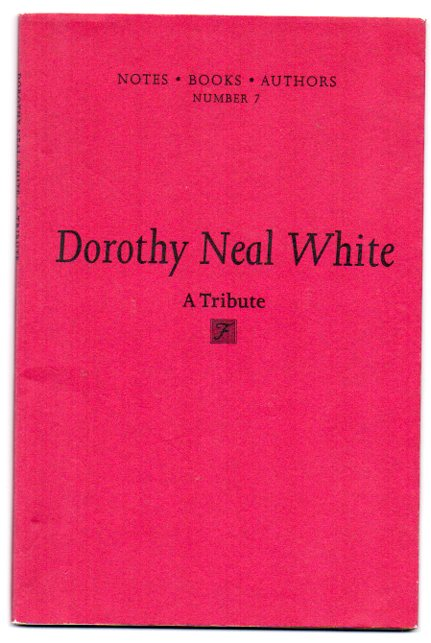 Image for Dorothy Neal White: A Tribute