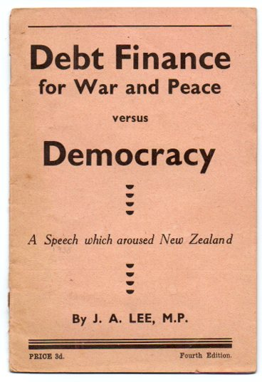 Image for Debt Finance for War and Peace versus Democracy: A Speech which aroused New Zealand