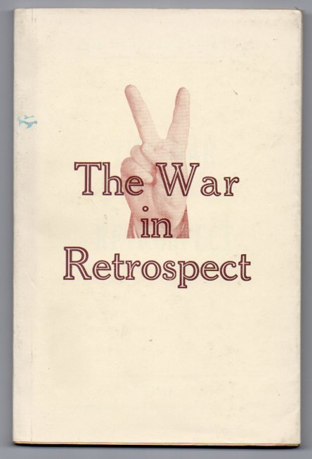 Image for The War in Retrospect: A Day-to-day Record of World War II. from Hitler's attack on Poland to the Allied Invasion of Europe.