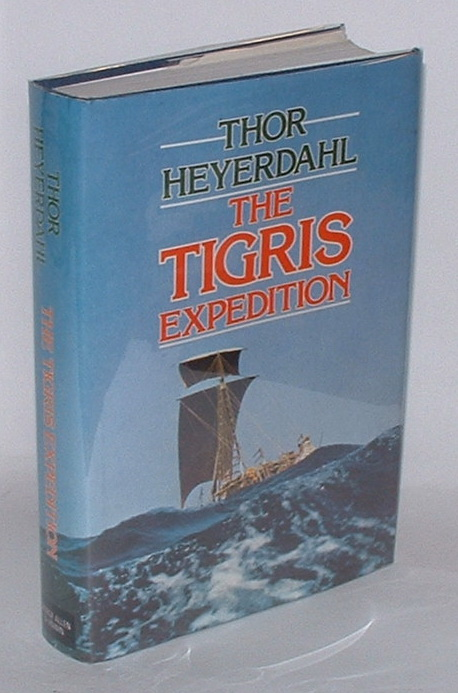 Image for The Tigris Expedition: In Search of Our Beginnnings