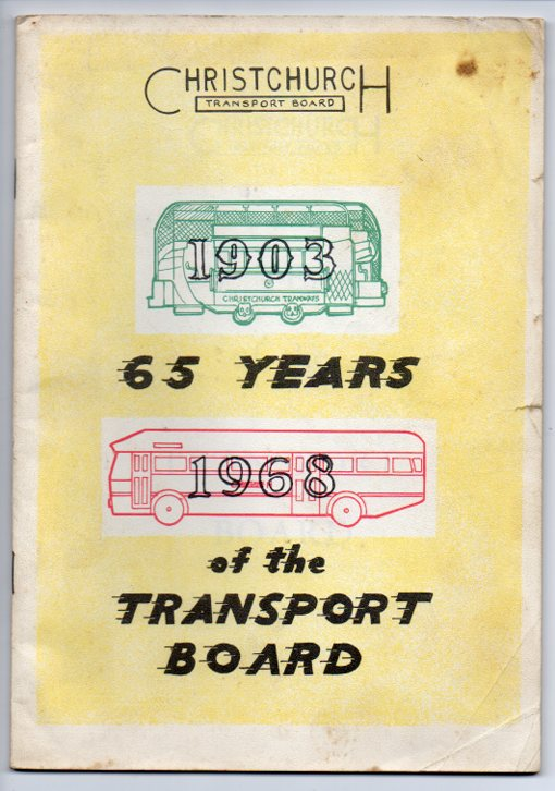 Image for Christchurch Transport Board - 65 Years of the Transport Board - 1903-1968