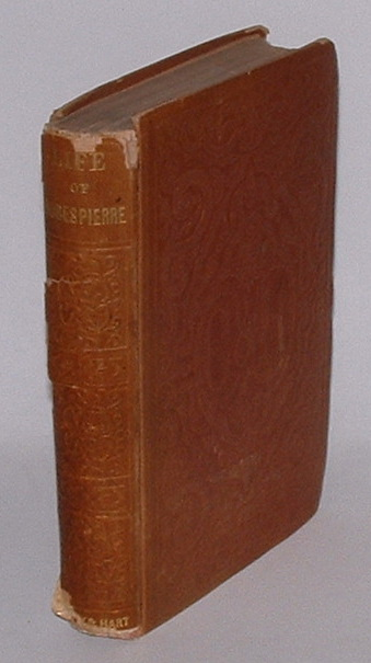 The Life of Maximilien Robespierre; with extracts from his unpublished correspondence.