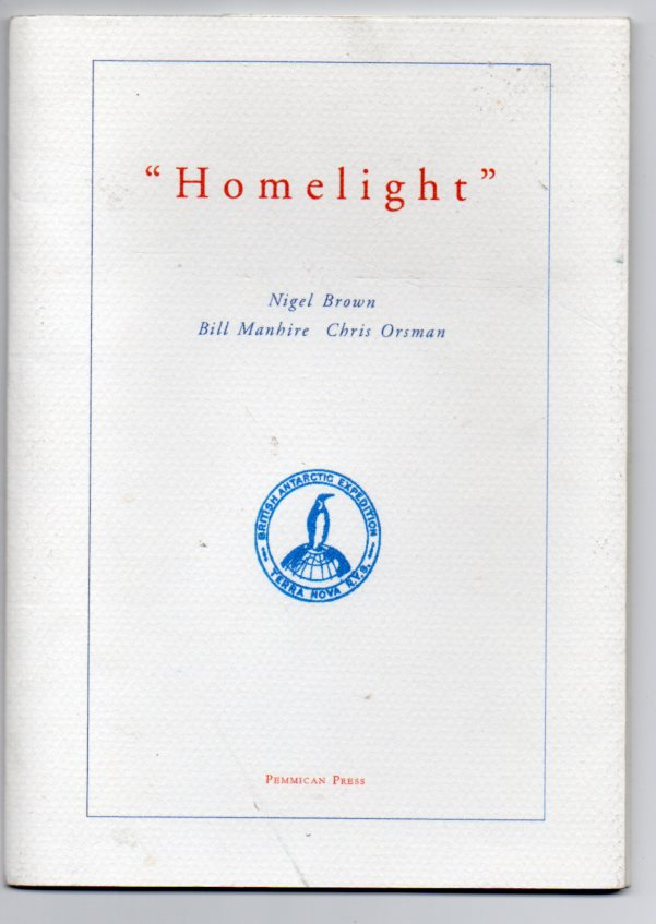 "Image for ""Homelight"": An Antarctic Miscellany"