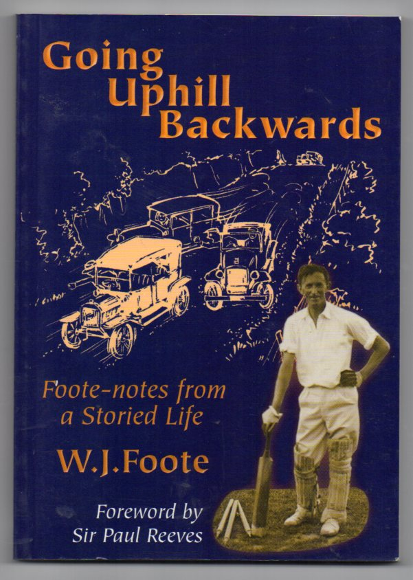 Image for Going Uphill Backwards: Foote-notes from a Storied Life