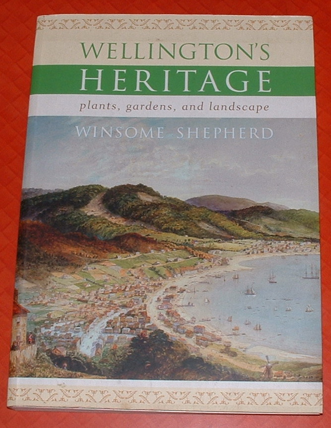 Image for Wellington's Heritage: Plants, Gardens, and Landscape