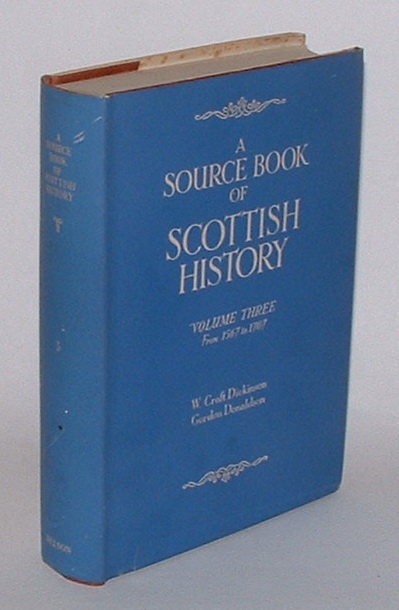 Image for A Source Book of Scottish History - Volume Three: 1567 to 1707