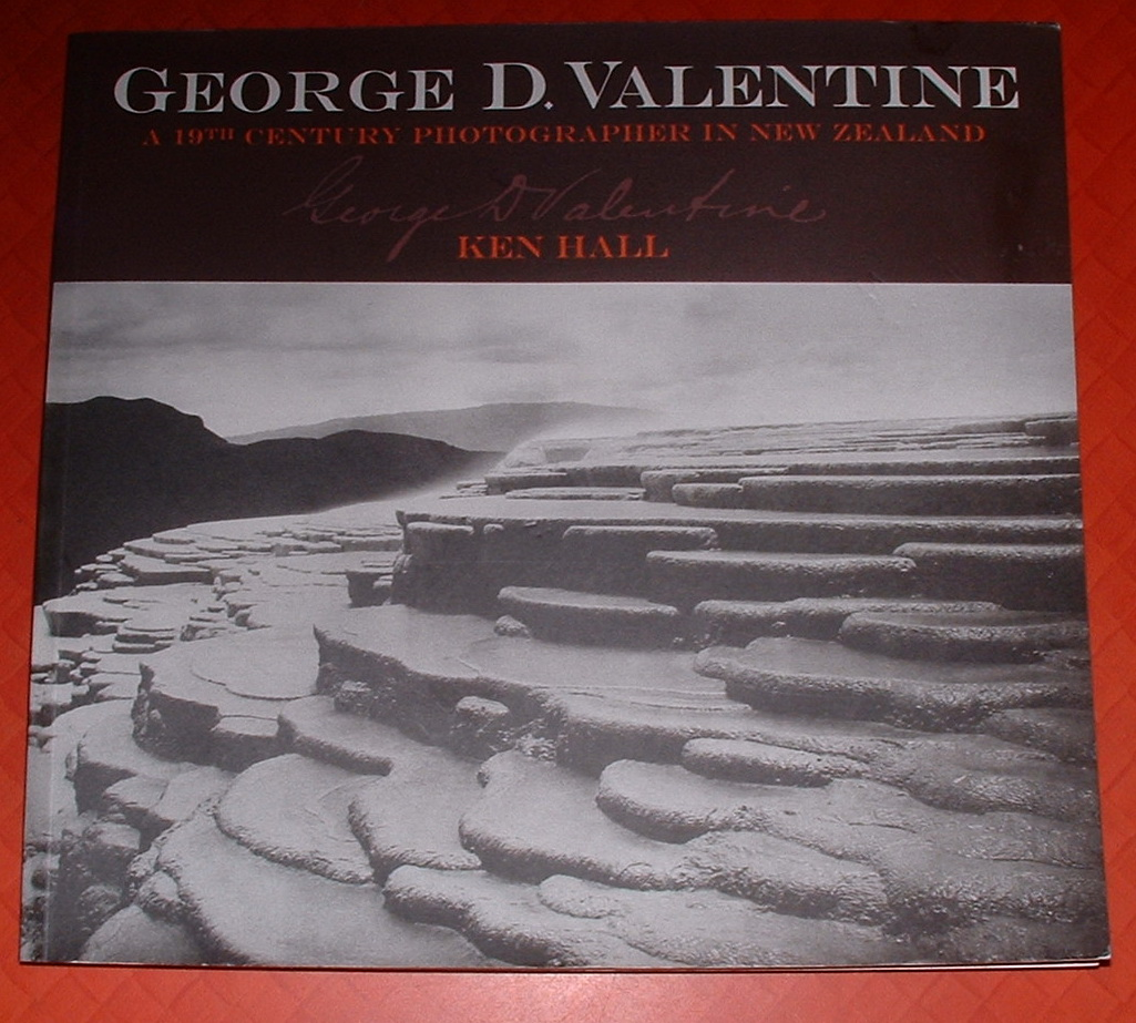 Image for George D. Valentine: A 19th Century Photographer in New Zealand