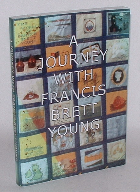Image for A Journey with Francis Brett Young: Selections from Francis Brett Young Society Journals 1 - 61 July 1979 - July 2009