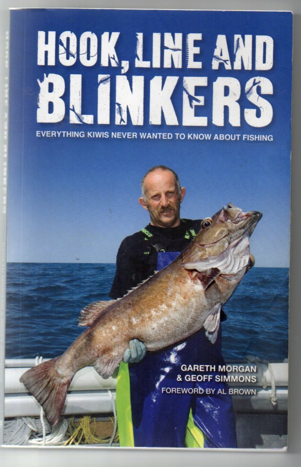 Image for Hook, Line and Blinkers: Everything Kiwis Never Wanted to Know About Fishing