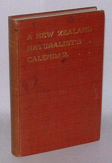 Image for A New Zealand Naturalist's Calendar and Notes by the Wayside