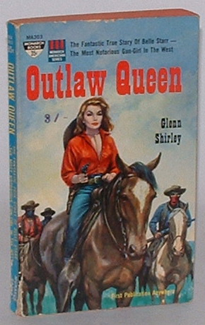 Image for Outlaw Queen: The Fantastic True Story of Belle Starr - The Most Notorious Gun-Girl in the West