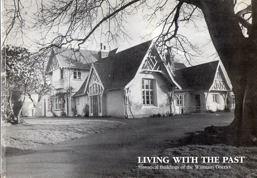 Image for Living with the Past: Historical Buildings of the Waimairi District