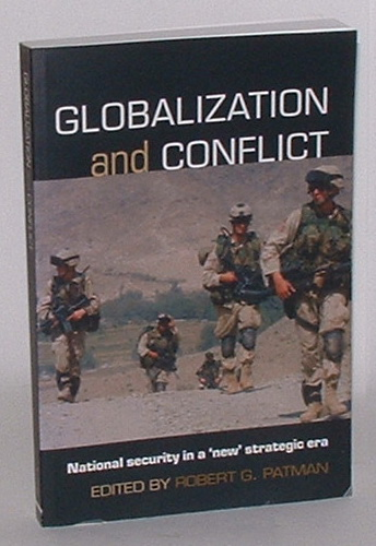 "Image for Globalization and Conflict: National Security in a ""New"" Strategic Era"