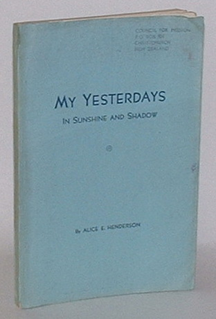 Image for My Yesterdays in Sunshine and Shadow
