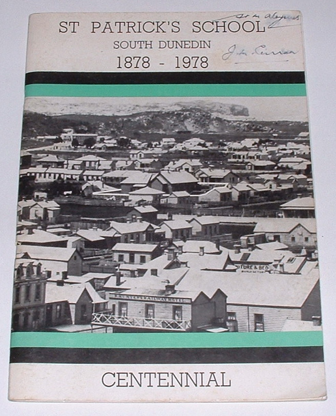 Image for St Patrick's School South Dunedin 1878-1978 Centennial