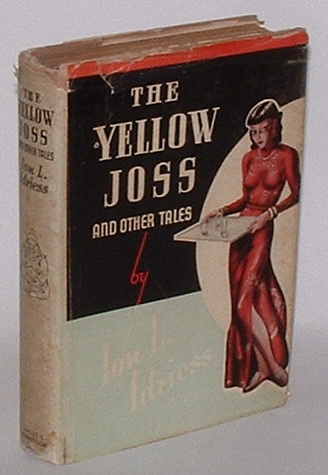 Image for The Yellow Joss and other tales