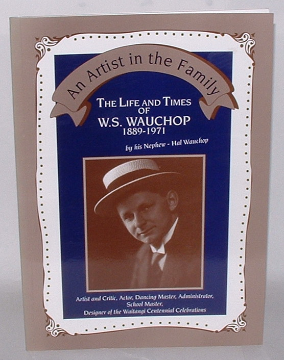 Image for An Artist in the Family: The Life and Times of W. S. Wauchop 1889-1971