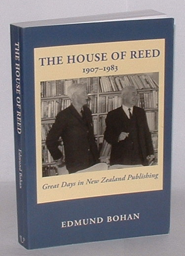 Image for The House of Reed 1907-1983: Great Days in New Zealand Publishing