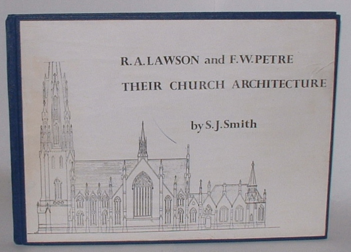 Image for R. A. Lawson and F. W. Petrie: Their Church Architecture