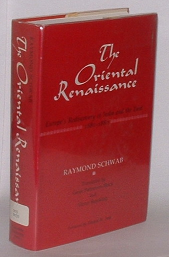 Image for The Oriental Renaissance: Europe's Rediscovery of India and the East, 1680-1880