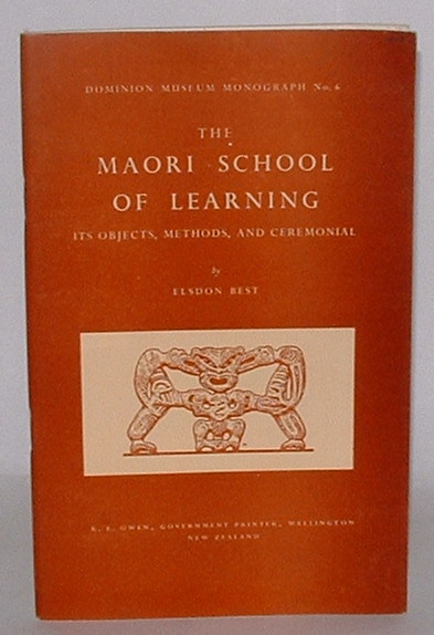 Image for The Maori School Of Learning: Its Objects, Methods, And Ceremonial