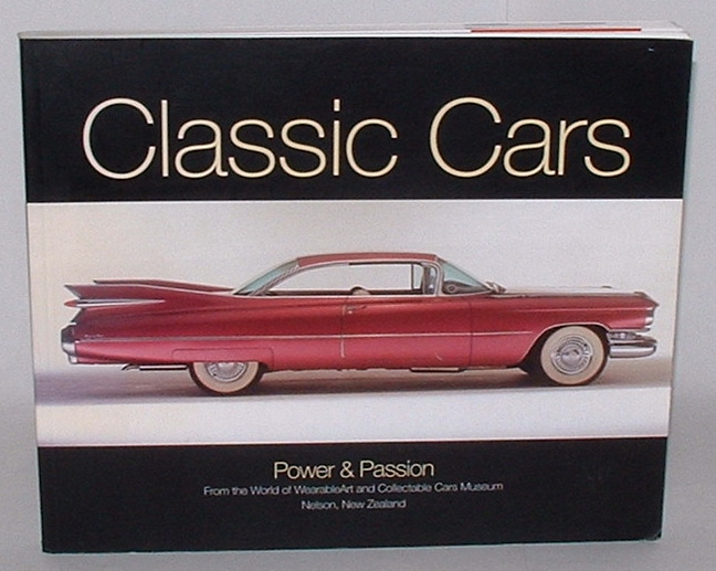 Image for Classic Cars - Power & Passion: From the World of WearableArt and Collectable Cars Museum - Nelson, New Zealand