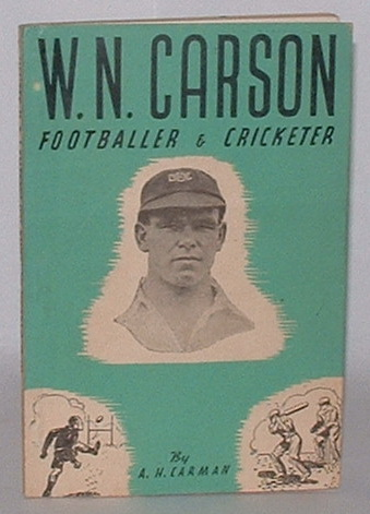 Image for W. N. Carson: Footballer and Cricketer