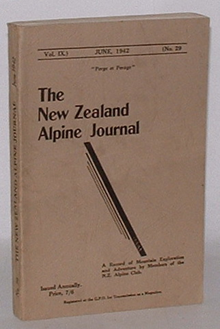 Image for The New Zealand Alpine Journal. June, 1942. Vol. IX. No. 29.