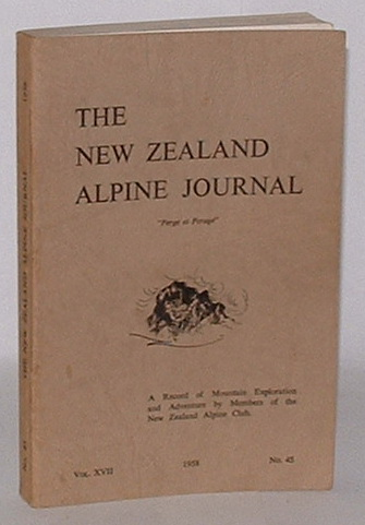 Image for The New Zealand Alpine Journal. June, 1958. Vol. XVII. No. 45.