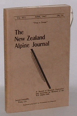 Image for The New Zealand Alpine Journal. June, 1947. Vol. XII. No. 34.