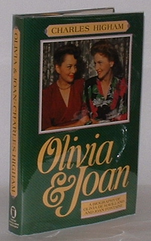 Image for Olivia and Joan: A Biography of Olivia de Havilland and Joan Fontaine