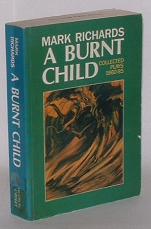 Image for A Burnt Child: Collected Plays (1960-85)