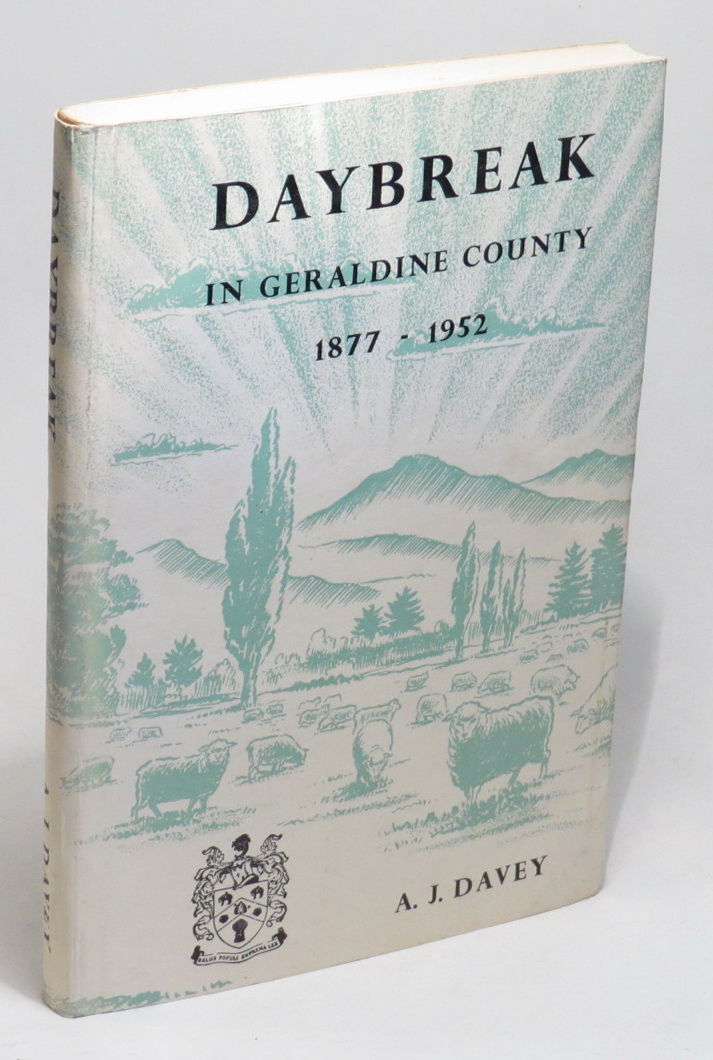 Image for Daybreak in Geraldine County: Record of Progress During Seventy-Five Years under Local Government 1877-1952