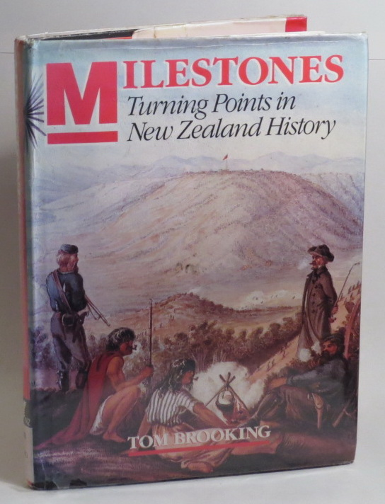 Image for Milestones: Turning Points in New Zealand History