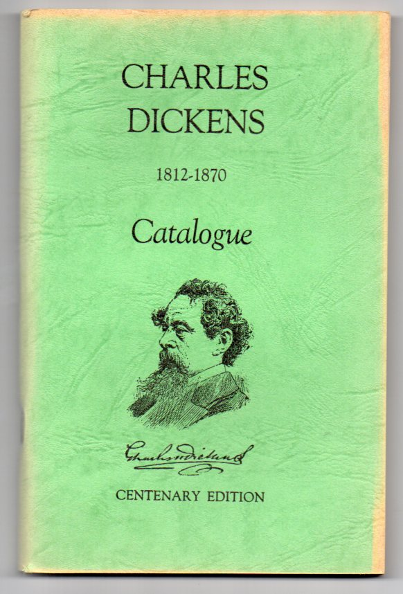 Image for Charles Dickens 1812-1970 Catalogue - Centenary Edition - Dunedin Public Library - New Zealand - Alfred and Isabel Reed Collection